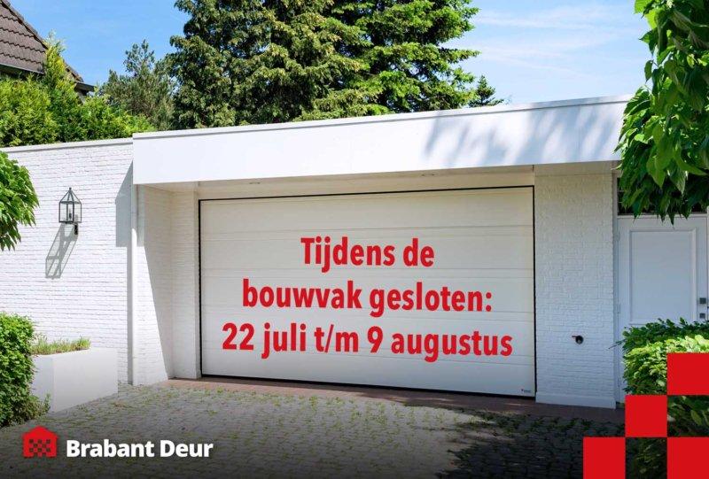 bouwvak vakantie | Brabant Deur